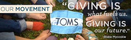 Tom's gives a pair of shoes to children in developing nation for every pair purchased.