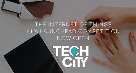 Tech City internet of things launchpad competition