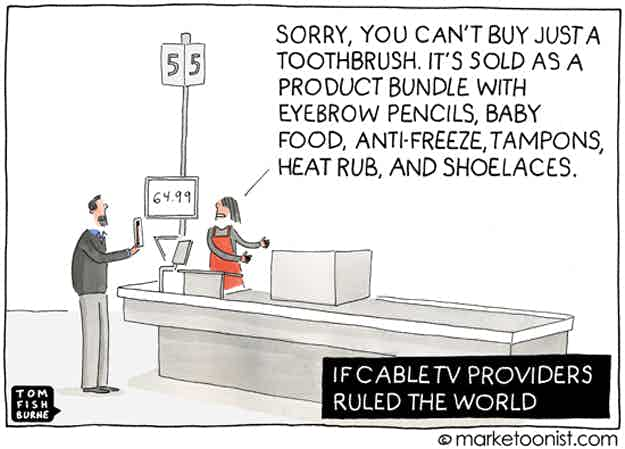 If cable TV providers ruled the world, Marketoonist