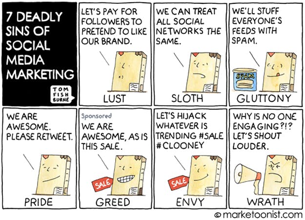 Seven deadly sins of social media marketing