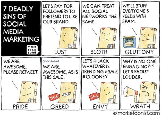 Seven deadly sins of social media marketing
