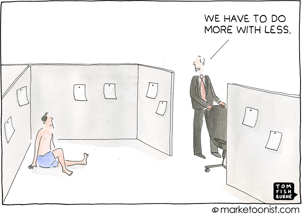 More with less Marketoonist 4 2 15