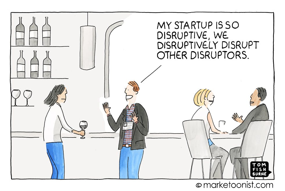 Disrupting the disruptors Marketoonist 30 3 16