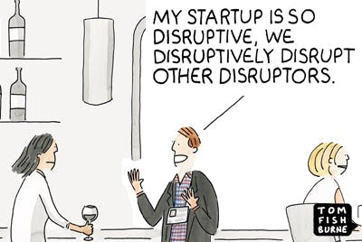 Disrupting the disruptors Marketoonist