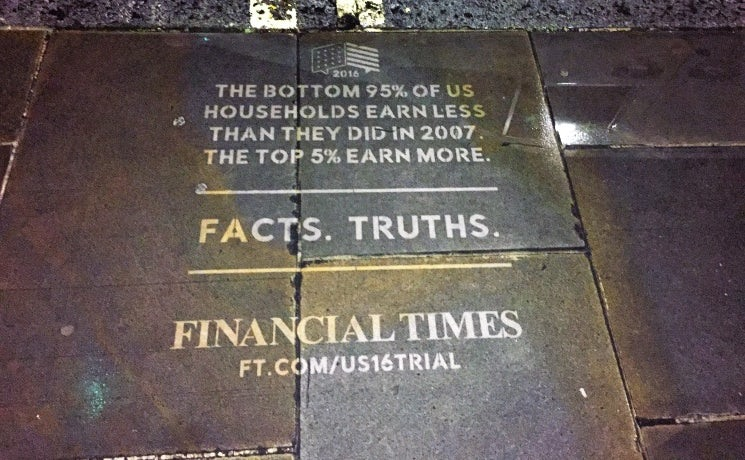 Financial Times used 'reverse graffiti' in its 'Truth. Fact' campaign around the US election