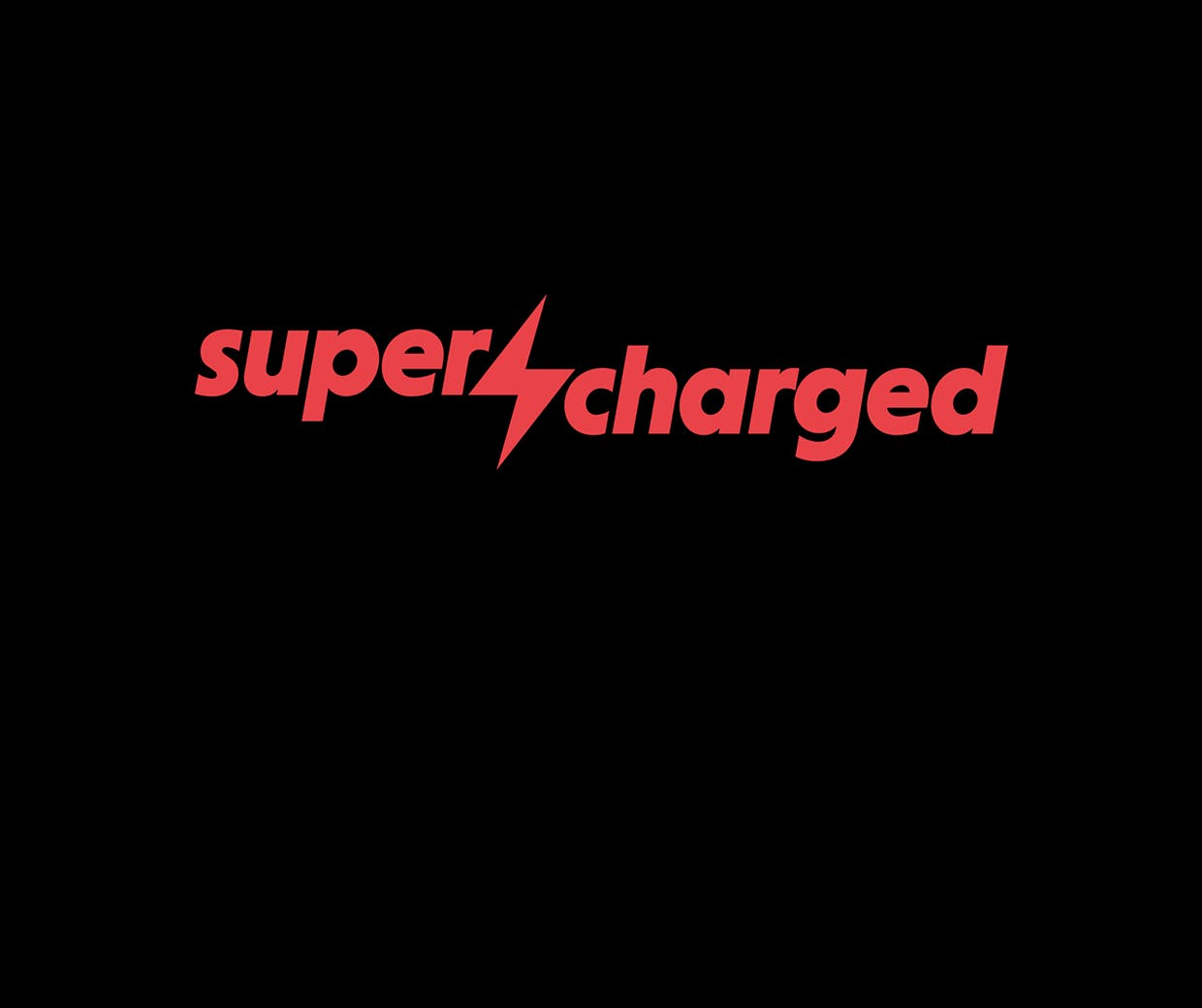 Supercharged