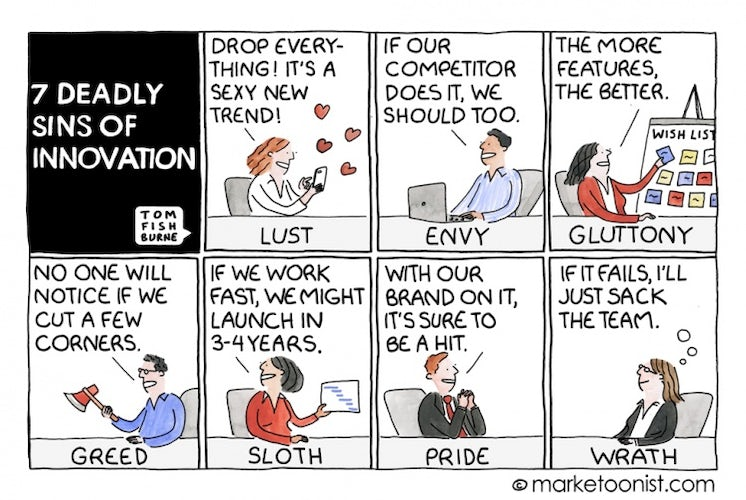 marketoonist on the 7 deadly sins of innovation