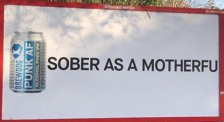 Brewdog 'sober as a motherfu' ad